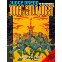 Judge Dredd in the Complete Judge Child Quest
