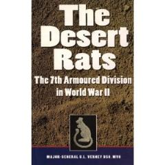 Desert Rats, The - The 7th Armoured Division in World War II