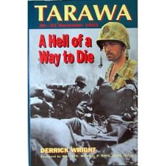 Hell of a Way to Die, A - Tarawa Atoll, 20-23 November 1943