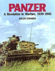 Panzer - A Revolution in Warfare, 1939-1945