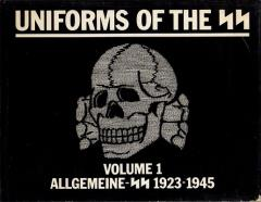 Uniforms of the SS - Allgemeine-SS 1923-1945