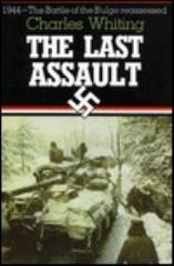 Last Assault, The - The Battle of the Bulge Reassessed