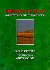 Fields of Fire - Battlefields of the Peninsular War