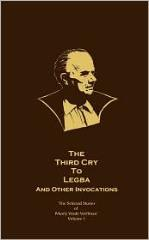 Vol. 1 - The Third Cry to Legba and Other Invocations