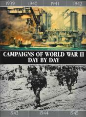Campaigns of World War II - Day by Day
