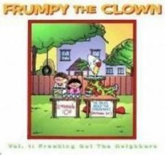 Frumpy the Clown #1 - Freaking Out the Neighbors