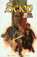 Scion #3 - Divided Loyalties