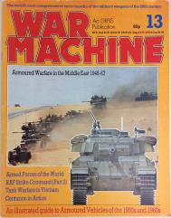 """#13 """"Armored Warfare in the Middle East 1948-67, Tank Warfare in Vietnam, Centurion in Action"""""""
