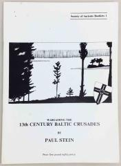 Wargaming the 13th Century Baltic Crusades