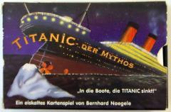 Titanic - Der Mythos
