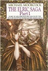 Elric Saga Part I (Book Club Edition)