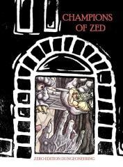 Champions of ZED (Kickstarter Edition)