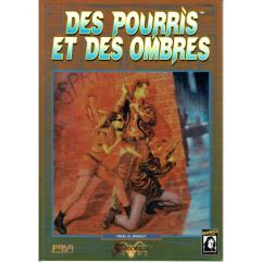 Des Pourris et des Ombres (One Stage Before) (French Edition)