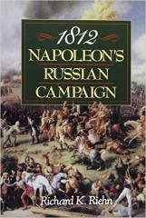 1812 - Napoleon's Russian Campaign