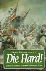Die Hard! - Dramatic Actions from the Napoleonic Wars