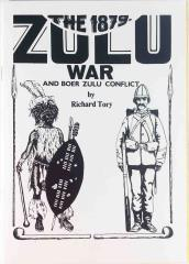1879 Zulu War and Boer Zulu Conflict, The