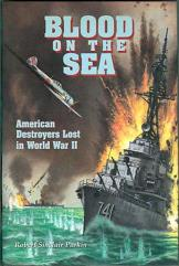 Blood on the Sea - American Destroyers Lost in World War II