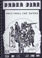 Under Fire - WWII Small Unit Tactics