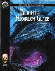Blight of the Moonglow Glade (Pathfinder)