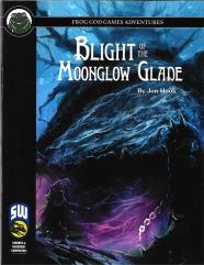 Blight of the Moonglow Glade (SW)