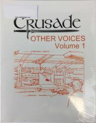 Crusade Other Voices Vol. 1