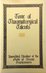 Tome of Thaumaturgical Talents