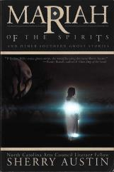 Mariah of the Spirits and Other Southern Ghost Stories