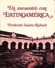 Encuentro con Latinoamerica, Un (Spanish Edition)