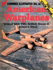 American Warplanes - World War Two Korea, Volume 2
