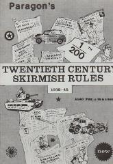 Paragon's Twentieth Century Skirmish Rules, 1935-45