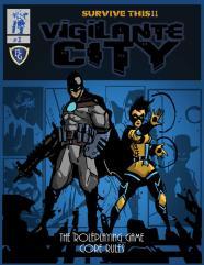 Vigilante City #1 - Core Rules