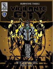 Vigilante City #2 - Villain's Guide