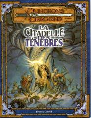 La Citadelle Des Tenebres (Sunless Citadel, The) (French)