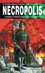 Gaunt's Ghosts - The Founding #3, Necropolis (2000 Printing)