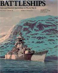 Battleships - Axis and Neutral Battleships in World War II