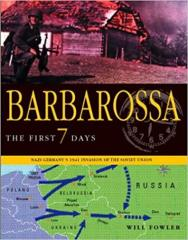 Barbarossa - The First 7 Days