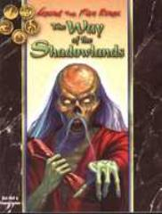 Way of the Shadowlands, The
