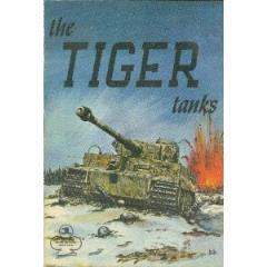 Armor Series #1 - The Tiger Tanks