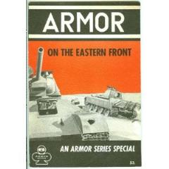 Armor Series #6 - Armor on the Eastern Front