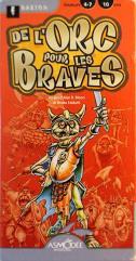 De L'Orc Pour Les Braves (French Edition)