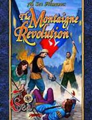 Montaigne Revolution, The