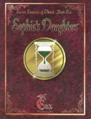 Secret Societies of Theah Book 6 - Sophia's Daughters