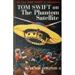 Tom Swift and the Phantom Satellite