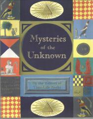Mysteries of the Unknown