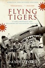 Flying Tigers - Claire Chenault & His American Volunteers, 1941-42