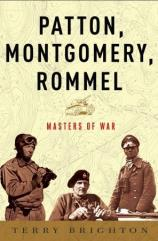 Patton, Montgomery, Rommel - Masters of War