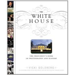 White House, The - The President's Home in Photographs and History