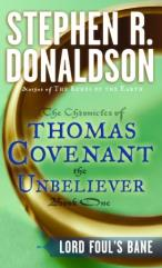 Chronicles of Thomas Covenant the Unbeliever, The #1 - Lord Foul's Bane
