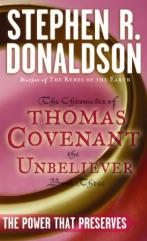 Chronicles of Thomas Covenant the Unbeliever, The #3 - The Power That Preserves