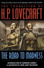 Transition of H.P. Lovecraft, The - The Road to Madness
